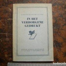 Libros de segunda mano: IN HET VERBORGENE GEDRUKT. KOSSMANN, A. ROTTERDAM, MUSEUM BOYMANS, 1945. 40PP. Lote 195540528