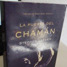 Libros de segunda mano: LA PUERTA DEL CHAMÁN - LARSEN STEPHEN. Lote 195543275