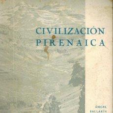 Libros de segunda mano: CIVILIZACIÓN PIRENAICA. Lote 195544088