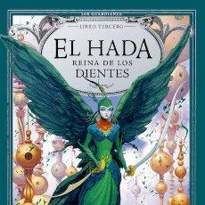Libros de segunda mano: EL HADA, REINA DE LOS DIENTES . Lote 195545021