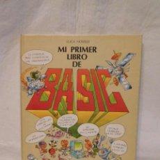 Libros de segunda mano: LIBRO MI PRIMER LIBRO DE BASIC. LUCA NOVELLI. VIFI. ANAYA. 1985.. Lote 195546873