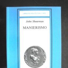 Libros de segunda mano: MANIERISMO. Lote 195547267