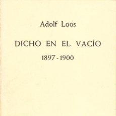Libros de segunda mano: DICHO EN EL VACIO. Lote 195547308