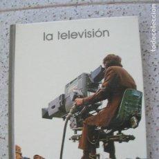 Libros de segunda mano: LIBRO LA TELEVISION DE SALVAT EDITORES 1973 ILUSTRADO ,142 PAGINAS. Lote 195548711