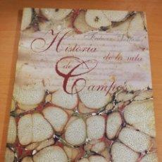 Libros de segunda mano: HISTORIA DE LA VILLA DE CAMPOS (D. FRANCISCO TALLADAS PBRO.). Lote 195568695