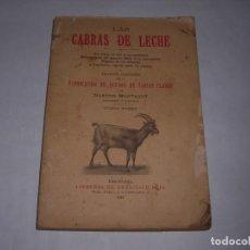 Libros de segunda mano: LAS CABRAS DE LECHE NARCISO MONTAGUT . Lote 195602255