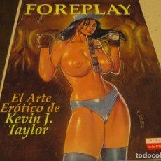 Livros em segunda mão: EL ARTE EROTICO DE KEVIN J. TAYLOR FOREPLAY ED. LA CUPULA BUEN ESTADO. Lote 195663383
