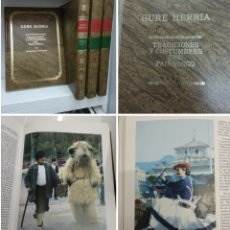Libros de segunda mano: GURE HERRIA TRADICIONES Y COSTUMBRES DEL PAIS VASCO 4 VOLS OBRA COMPLETA FOLKLORE ETNOGRAFIA BASQUE. Lote 195751630