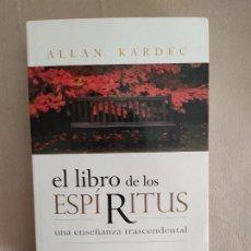 Libros de segunda mano: EL LIBRO DE LOS ESPIRITUS ALLAN KARDEC. Lote 195843857