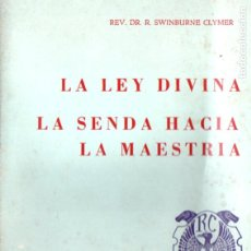 Libros de segunda mano: SWINBURNE CLYMER : LEY DIVINA - SENDA HACIA LA MAESTRÍA (ORION MÉXICO, 1971). Lote 195868951