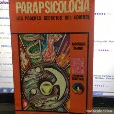 Libros de segunda mano: PARAPSICOLOGÍA LOS PODERES SECRETOS DEL HOMBRE. Lote 195928483
