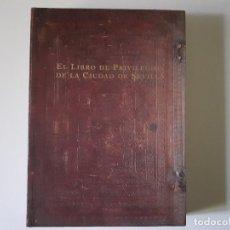 Libros de segunda mano: EL LIBRO DE PRIVILEGIOS DE LA CIUDAD DE SEVILLA.. Lote 195963715