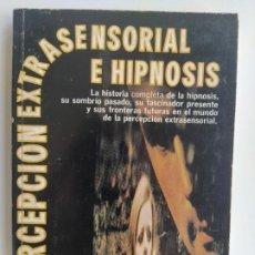 Libros de segunda mano: PERCEPCIÓN EXTRASENSORIAL E HIPNOSIS. HISTORIA COMPLETA DE LA HIPNOSIS - SUSY SMITH - DIANA. Lote 195965528