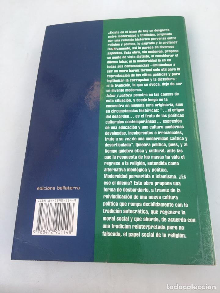 Libros de segunda mano: Islam y política las tradiciones de la modernidad Burhan Ghalioun num 11 - Foto 2 - 195966766