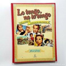 Libros de segunda mano: TAPA DURA COMO NUEVO. LO TENGO, NO LO TENGO. LOS CROMOS: HISTORIA DE UNA ILUSIÓN. JAVIER CONDE. 1998. Lote 195970690