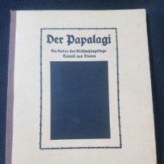 Libros de segunda mano: LIBRO ENSAYO EN ALEMÁN - DER PAPALAGI - AÑOS 70 - BUEN ESTADO. Lote 195978546