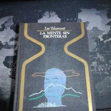 Libros de segunda mano: LA MENTE SIN FRONTERAS LEO TALAMONTI PRIMERA EDICIÓN PLAZA Y JANES. Lote 196000507