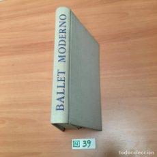 Libros de segunda mano: BALLET MODERNO. Lote 196019327