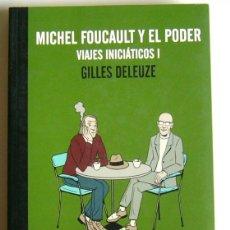 Livros em segunda mão: MICHAEL FOUCAULT Y EL PODER - VIAJES INICIATICOS I - GILLES DELEUZE. Lote 196031472