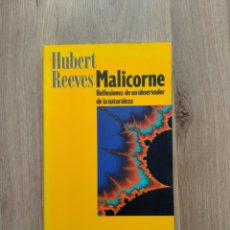 Livres d'occasion: MALICORNE. REFLEXIONES DE UN OBSERVADOR DE LA NATURALEZA. HUBERT REEVES.. Lote 131453019