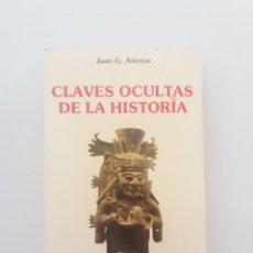 Libros de segunda mano: CLAVES OCULTAS DE LA HISTORIA JUAN G. ATIENZA. Lote 196073776