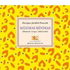 Libros de segunda mano: MÁXIMAS MÍNIMAS .ENRIQUE JARDIEL PONCELA.-NUEVO. Lote 245313270