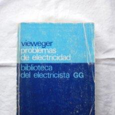 Libros de segunda mano: PROBLEMAS DE ELECTRICIDAD. Lote 196259877