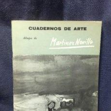 Libros de segunda mano: CUADERNOS DE ARTE DIBUJOS MARTINEZ NOVILLO GERARDO DIEGO N 11 MAESTROS CONTEMPORANEOS . Lote 196342038