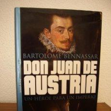 Libros de segunda mano: BARTOLOMÉ BENNASSAR: DON JUAN DE AUSTRIA (TEMAS DE HOY, 2000) TAPA DURA. MUY BUEN ESTADO.. Lote 196370670