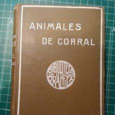 Libros de segunda mano: ANIMALES DE CORRAL MANUALES GARNIER VETERINARIA AVICULTURA. Lote 196385733