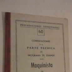 Libros de segunda mano: PREPARACIONES FERROVIARIAS.MAQUINISTA DE LOCOMOTORA ELECTRICA.MONREAL Y CABALLERO.. Lote 196392822