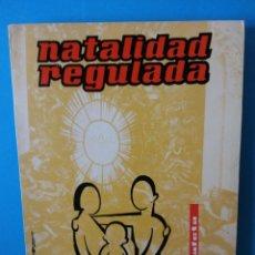 Libros de segunda mano: NATALIDAD REGULADA.J PRENAFETA.EDIT. VILAMALA. Lote 196594158