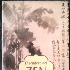 Libros de segunda mano: OSHO - EL SENDERO DEL ZEN **LIBRO TAPA BLANDA. Lote 196562237