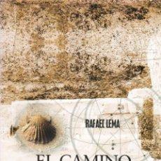 Libros de segunda mano: EL CAMINO SECRETO DE SANTIAGO : LA RUTA PAGANA DE LOS MUERTOS / RAFAEL LEMA. Lote 196634793