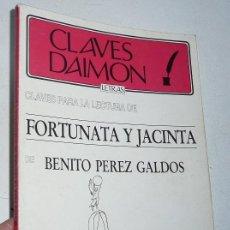 Libros de segunda mano: CLAVES PARA LA LECTURA DE FORTUNATA Y JACINTA DE BENITO PÉREZ GALDÓS (CLAVES DAIMÓN, 1987). Lote 51543336