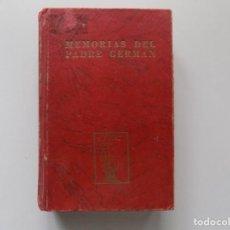 Libros de segunda mano: LIBRERIA GHOTICA. AMALIA DOMINGO SOLER. MEMORIAS DEL PADRE GERMAN. MÉXICO.1961.ESPIRITISMO.. Lote 197050773