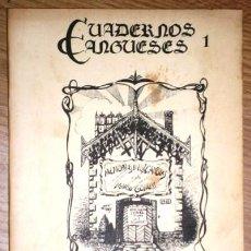 Libros de segunda mano: CUADERNOS CANGUESES 1 DE ASOCIACIÓN CULTURAL PINTOR LUIS ALVAREZ EN GIJÓN 1985. Lote 197076930