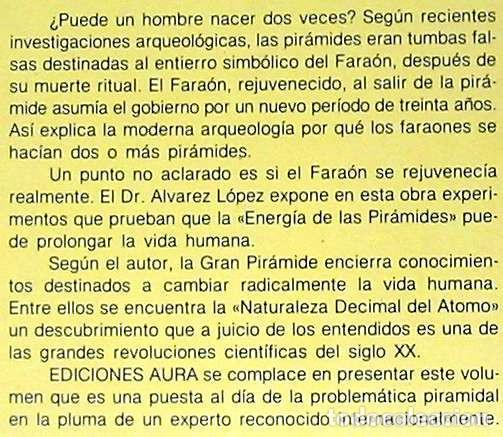 Libros de segunda mano: EL MENSAJE DE LA GRAN PIRAMIDE - JOSÉ ÁLVAREZ LÓPEZ - ED. AURA 1985 - VER INDICE - Foto 2 - 197083036