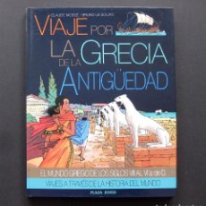 Libros de segunda mano: VIAJE POR LA GRECIA DE LA ANTIGÜEDAD – EL MUNDO GRIEGO DE LOS SIGLOS VII AL VI A. DE C. –1991. Lote 197099865