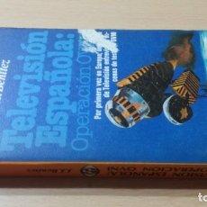 Livros em segunda mão: TELEVISION ESPAÑOLA - OPERACIÓN OVNI - JJ BENITEZ - PLAZA JANES - REALISMO FANTASTICOK505. Lote 197121051