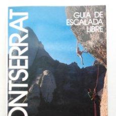 Livres d'occasion: MONTSERRAT. GUIA DE ESCALADA LIBRE. ZONAS DE SAN BENET, LOS VAGOS Y GORROS - TONI JIMENEZ - DESNIVEL. Lote 197142072