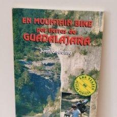 Libros de segunda mano: EN MOUNTAIN BIKE POR TIERRAS DE GUADALAJARA. JUANJO ALONSO. EDICIONES TUTOR, S. A. 1993.. Lote 197170958
