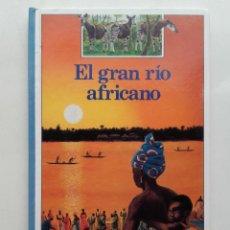 Libros de segunda mano: EL GRAN RIO AFRICANO - BENJAMIN INFORMACION - ED. ALTEA. Lote 197223565
