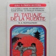 Libri di seconda mano: EL TATUAJE DE LA MUERTE - ELIGE TU PROPIA AVENTURA Nº 4 - LIBRO JUEGO - ATLANTIDA. Lote 197226138
