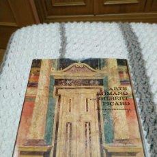 Libros de segunda mano: ARTE ROMANO - GILBERT PICARD. Lote 197398326
