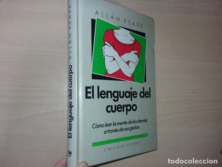 EL LENGUAJE DEL CUERPO - ALLAN PEASE (EDITORIAL CÍRCULO DE LECTORES) (Libros de Segunda Mano - Pensamiento - Otros)