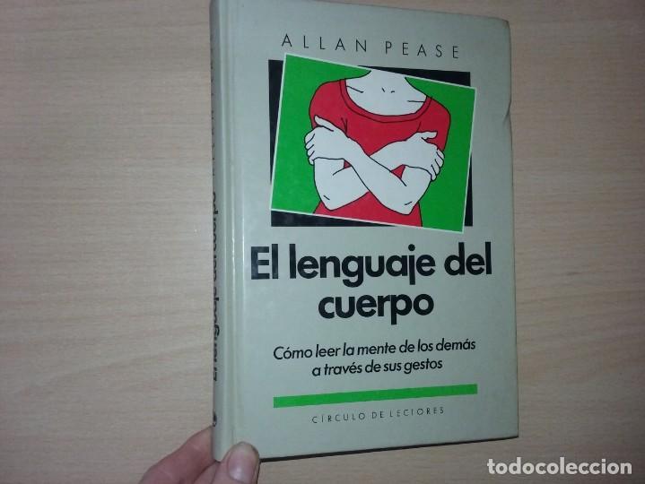 Libros de segunda mano: EL LENGUAJE DEL CUERPO - ALLAN PEASE (EDITORIAL CÍRCULO DE LECTORES) - Foto 2 - 197473582