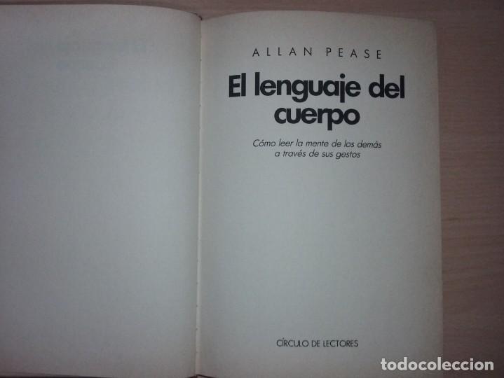 Libros de segunda mano: EL LENGUAJE DEL CUERPO - ALLAN PEASE (EDITORIAL CÍRCULO DE LECTORES) - Foto 3 - 197473582