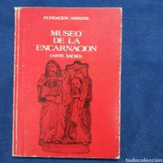 Livres d'occasion: MUSEO DE LA ENCARNACIÓN (ARTE SACRO) - CORELLA - NAVARRA - FUNDACIÓN ARRESE. Lote 197482020
