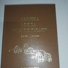 Libros de segunda mano: CRÒNICA DE LA VILA DE TALARN MOSSÈN VICENÇ BOSCH FACSÍMIL JOSEP LLASTARRI , 2000 VER FOTOS. Lote 197489967